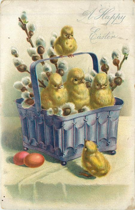 A HAPPY EASTER  chicks in purple basket with pussy willow, chick looks up from front, two eggs