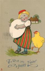 TO WISH YOU A HAPPY EASTER girl, facing front, carries enourmous egg in her arms, chick right