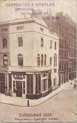 view of corner shop, CARPENTER & WESTLEY, OPTICIANS, 24 REGENT ST. LONDON, S.W.
