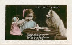 MANY HAPPY RETURNS girl & white dog have tea party