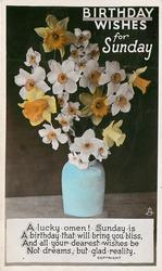 BIRTHDAY WISHES FOR SUNDAY blue pot of cut daffodils & narcissi