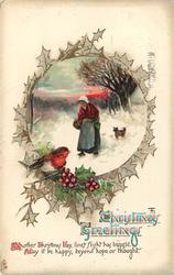 CHRISTMAS GREETINGS woman with dog in snow, framed by holly & robin