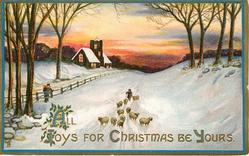 ALL JOYS FOR CHRISTMAS BE YOURS shepherd drives sheep front in snow, church back left