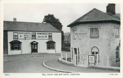 TOLL HOUSE AND SHIP HOTEL