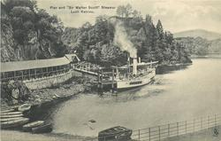 "PIER AND ""SIR WALTER SCOTT"" STEAMER, LOCH KATRINE"