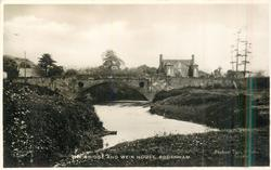 THE BRIDGE AND WEIR HOUSE