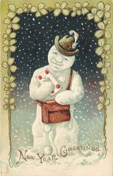NEW YEAR GREETINGS  snowman with feather in hat,mail pouch & letter,snowing fancy  4 leaf clover border