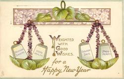 WEIGHTED WITH GOOD WISHES FOR A HAPPY NEW YEAR