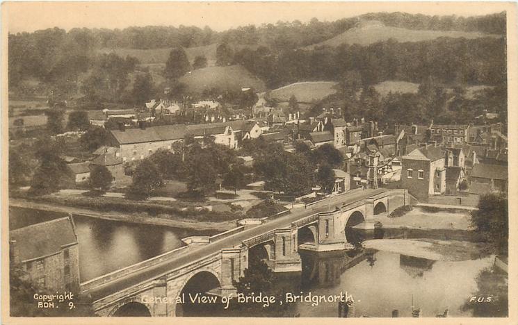 GENERAL VIEW OF BRIDGE or GENERAL VIEW & BRIDGE