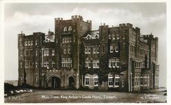 MAIN FRONT, KING ARTHUR'S CASTLE HOTEL