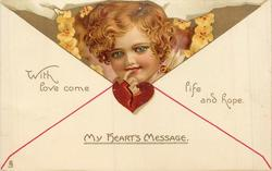MY HEARTS MESSAGE  WITH LOVE COME LIFE AND HOPE