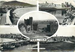 PEEL, I.O.M. 5 insets THE BAY and PEEL CASTLE (3 styles) and PEEL FROM THE CASTLE