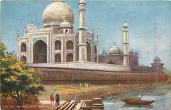 THE TAJ MAHAL FROM THE RIVER