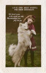 LOVE AND BEST WISHES FOR YOUR BIRTHDAY girl & white samoyed dog