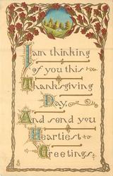 I AM THINKING OF YOU THIS THANKSGIVING DAY, AND SEND YOU HEARTIEST GREETINGS