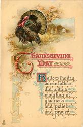 "THANKSGIVING DAY ""HALLOW THE DAY AS OUR FATHERS DID, WITH A MINGLING OF GLADNESS AND PRAISE AND PRAYER"""