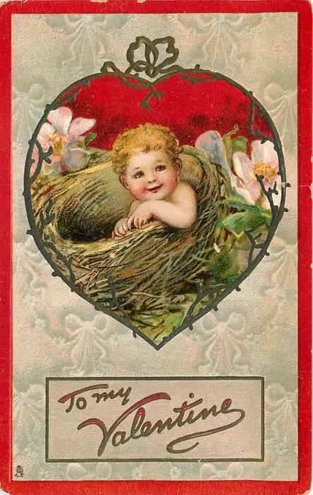 TO MY VALENTINE  small cherub in birds-nest