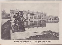 PALAIS DE VERSAILLES- LE PARTERRE D'EAU