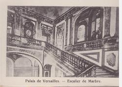 PALAIS DE VERSAILLES- ESCALIER DE MARBRE