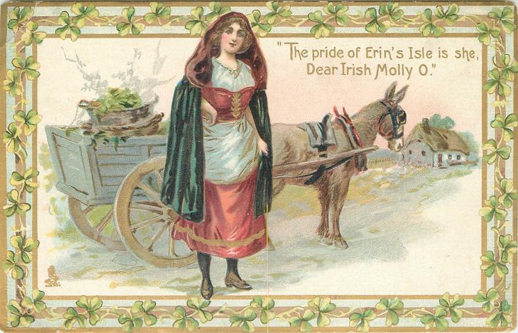 THE PRIDE OF ERIN'S ISLE IS SHE,  DEAR IRISH MOLLY O'  girl & donkey cart