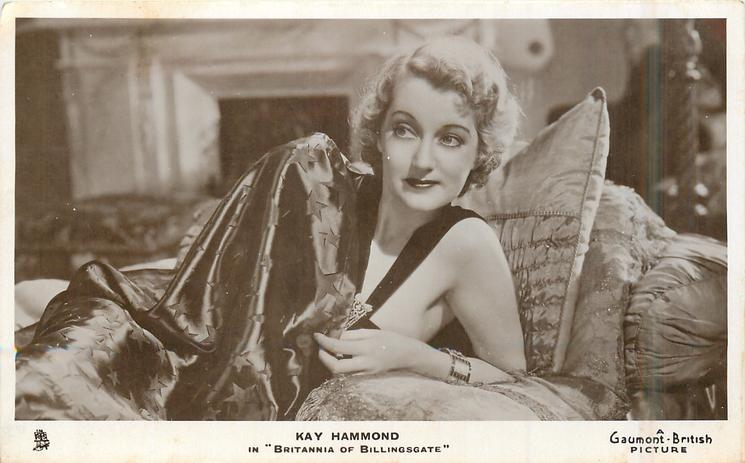 "KAY HAMMOND IN ""BRITANNA OF BILLINGSGATE"""