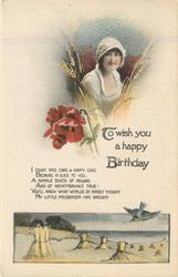 TO WISH YOU A HAPPY BIRTHDAY    girl in white, wheat, poppies