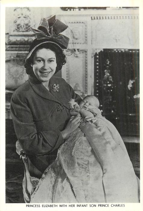 PRINCESS ELIZABETH WITH HER INFANT SON PRINCE CHARLES