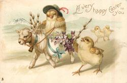 A VERY HAPPY EASTER TO YOU chick wearing hat rides lamb carrying violets & pussy willow, 3 others accompany