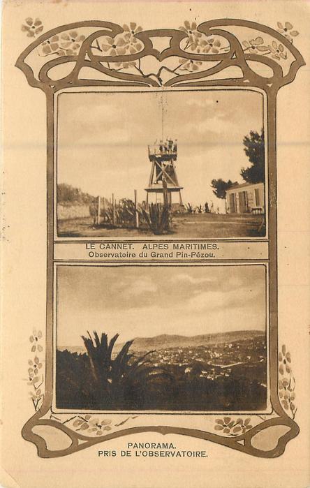 upper inset LE CANNET ALPES MARITIMES OBSERVATOIRE DU GRAND PIN-PEZOU lower: PANORAMA PRIS DE L'OBSERVATOIRE