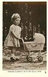 PRINCESS ELIZABETH WITH HER DOLLS' PRAM