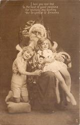 I LOVE YOU AND THAT IS THE BEST OF GOOD REASONS/SEASONS  Santa seated in chair, boy on his right & girl on his lap