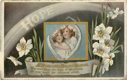 HOPE  two angels, narcissi A PEACEFUL HAPPY EASTER