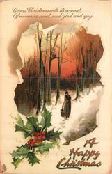 A HAPPY CHRISTMAS    woman walks away down snowy path carrying heavy basket, holly front left