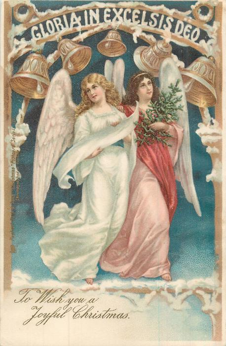 ***TO WISH YOU A JOYFUL CHRISTMAS two angels float under bells & GLORIA IN EXCELSIS DEO