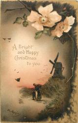 A BRIGHT AND HAPPY CHRISTMAS TO YOU  white and orange flowers above right, two people in front of windmill below