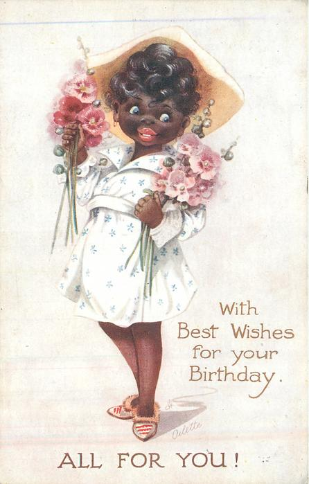 WITH BEST WISHES FOR YOUR BIRTHDAY , ALL FOR YOU!  black girl carrying pink hollyhocks