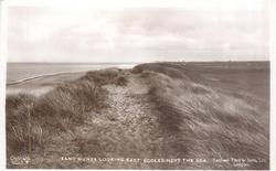 SAND DUNES LOOKING  EAST, ECCLES NEXT THE SEA