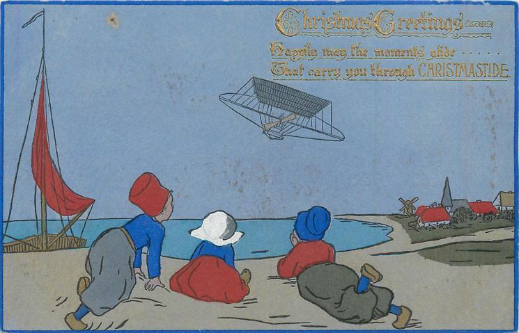 CHRISTMAS GREETINGS  three Dutch children watch strange aircraft in flight