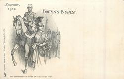 SOUVENIR 1901, BRITAIN'S BRAVEST, THE COMMANDER-IN-CHIEF OF THE BRITISH ARMY