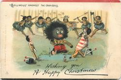 WISHING YOU A HAPPY CHRISTMAS  'GOLLIWOGG' AMONGST THE CANNIBALS