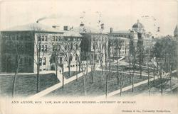 LAW, MAIN AND MUSEUM BUILDINGS- UNIVERSITY OF MICHIGAN