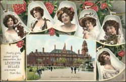 PRETTY GIRLS, SWEET GIRLS EVERYWHERE, BUT LEICESTER BELLES ARE MORE THAN FAIR. LEICESTER, MUNICIPAL BUILDINGS
