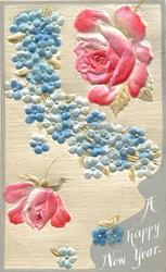 A HAPPY NEW YEAR pink & red roses above & below blue forget-me-nots