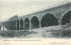 RAILROAD BRIDGE ACROSS THE DELAWARE RIVER