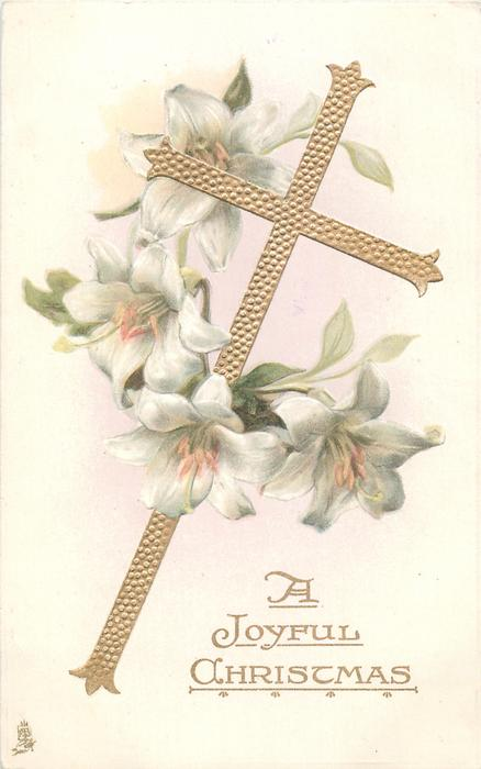 A JOYFUL CHRISTMAS, lilies around gilt cross