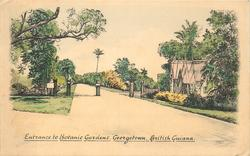 ENTRANCE TO BOTANIC GARDENS, GEORGETOWN