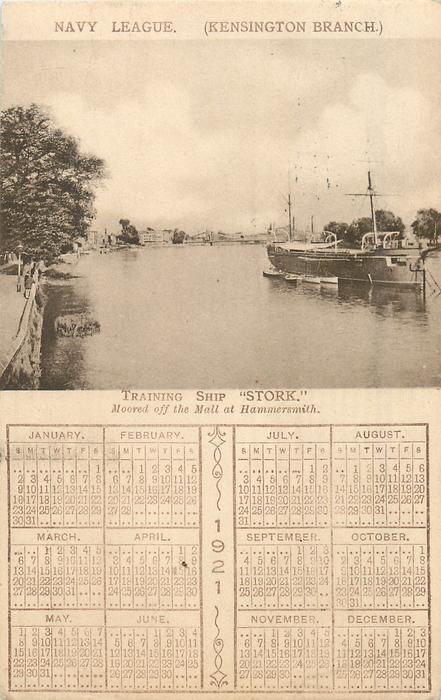 "TRAINING SHIP ""STORK"" MOORED OFF THE MALL AT HAMMERSMITH, 1921 calendar"
