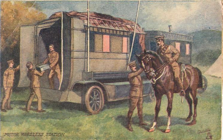 MOTOR WIRELESS, STATION several British soldier's at back of mobile station, officer on horseback