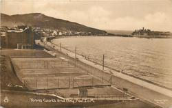 TENNIS COURTS AND BAY, PEEL, I.O.M.