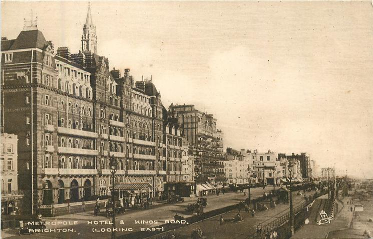 METROPOLE HOTEL & KINGS ROAD, BRIGHTON.(LOOKING EAST)